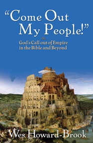 Come out, My People - God's Call out of Empire in the Bible and Beyond