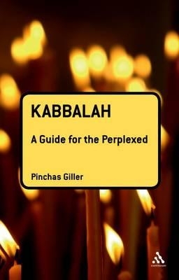 Kabbalah: Guide for the Perplexed