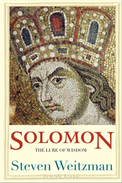 Solomon: The Lure of Wisdom - Jewish Lives