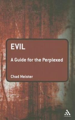 Evil: A Guide fpr the Perplexed