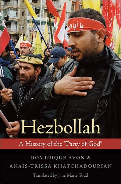 Hezbollah: A History of the Party of God