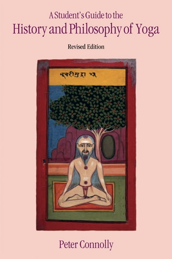 Student's Guide to the History and Philosophy of Yoga: Revised Edition