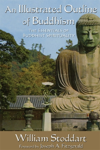 Illustrated Outline of Buddhism: The essentials of buddist spirituality