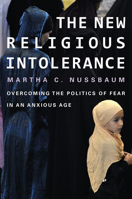 New Religious Intolerance: Overcoming the Politics of Fear in an Anxious Age