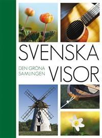 Svenska visor: Den gröna samlingen