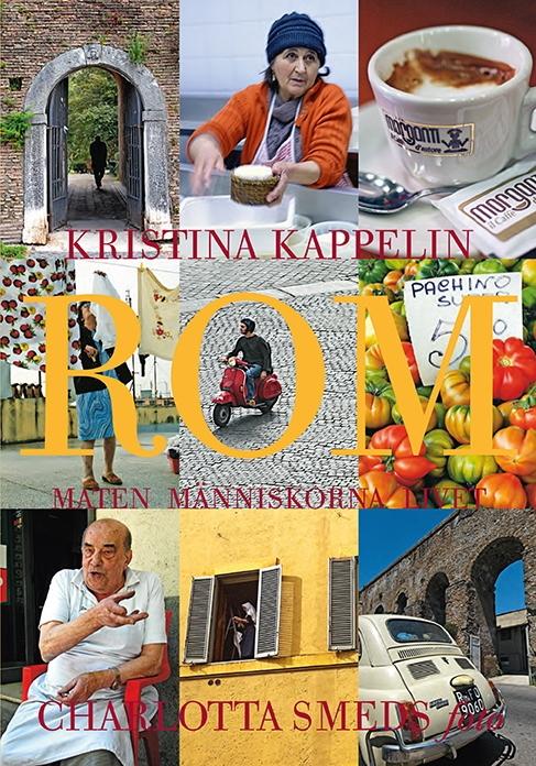 Rom - maten, människorna, livet