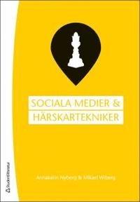 Sociala medier + härskartekniker