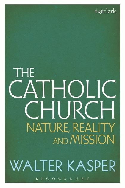 Catholic Church: Nature, Reality and Mission