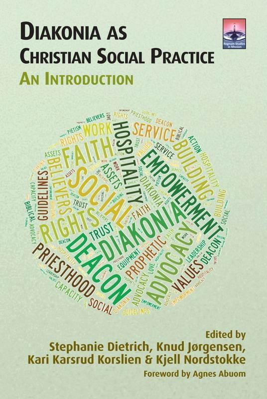 Diakonia as Christian Social Practice: An Introduction