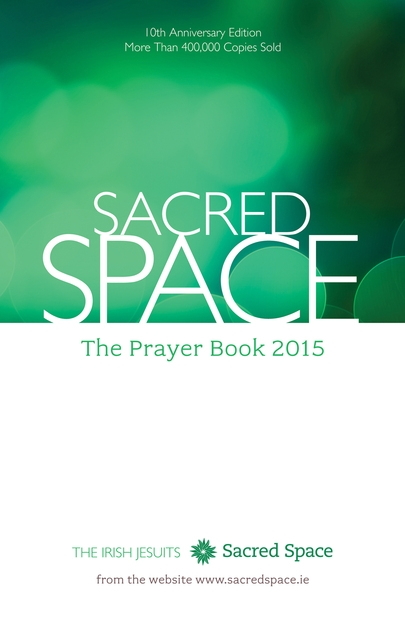 Sacred Space: The Prayer Book 2015