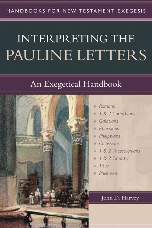 Interpreting the Pauline Letters: An Exegetical Handbook - Handbooks for New Testament Exegesis