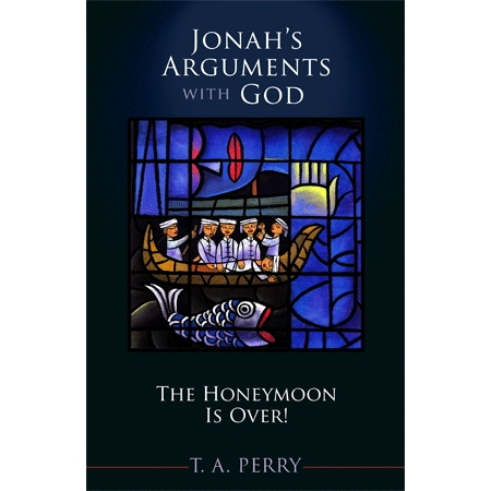Jonah's Arguments with God: The Honeymoon Is Over!