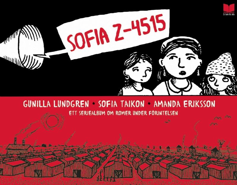 Sofia Z-4515: Ett seriealbum om romer under Förintelsen