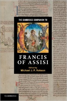 The Cambridge Companion to Francis of Assisi ( Cambridge Companions to Religion )
