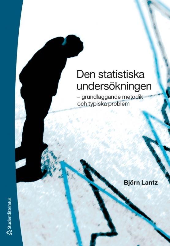 Den statistiska undersökningen: grundläggande metodik och typiska problem