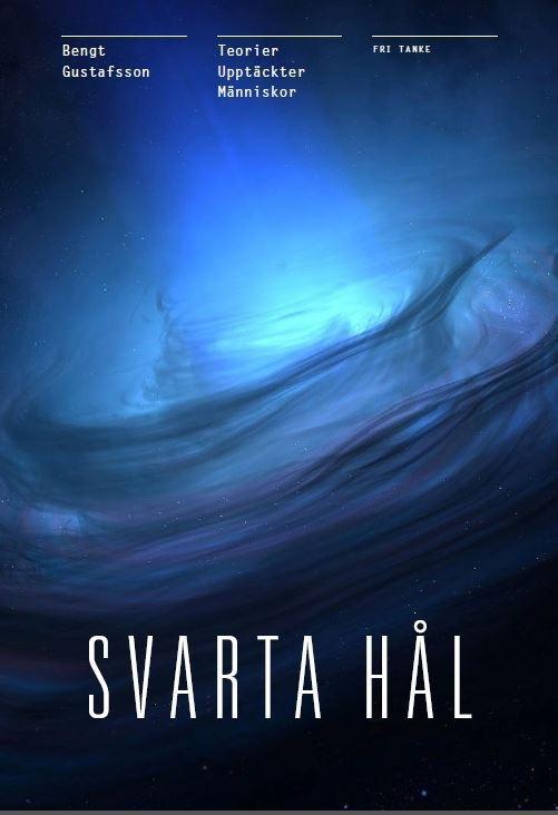 Svarta Hål: Teorierna - Upptäckterna - Människorna