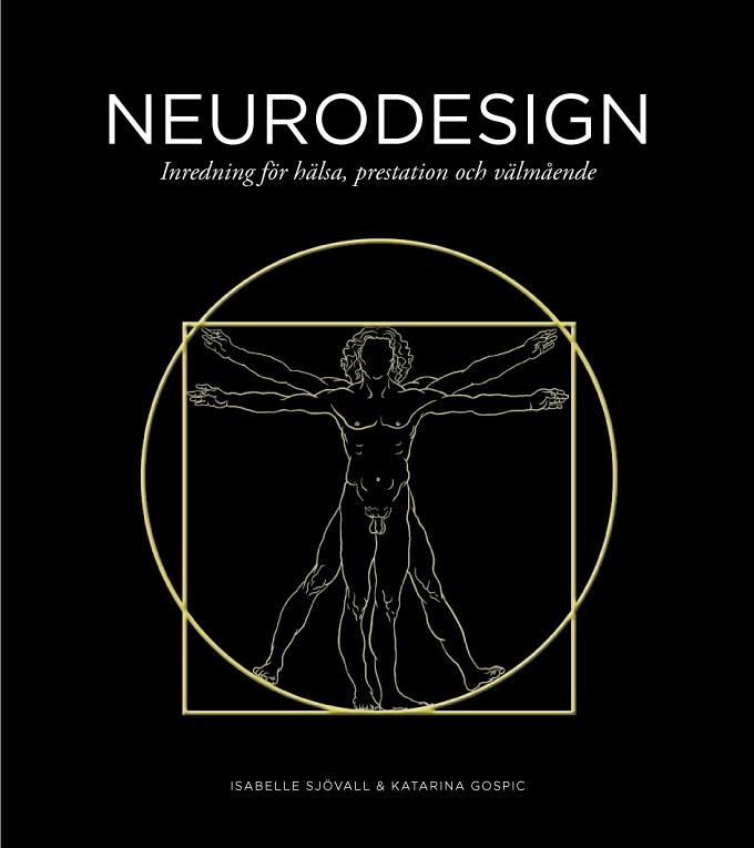 Neurodesign: Inredning för hälsa, prestation och välmående