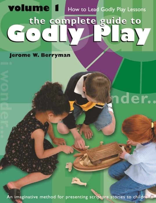 Godly Play Volume 1: How to Lead Godly Play Lessons - Godly Play (Paperback) _1