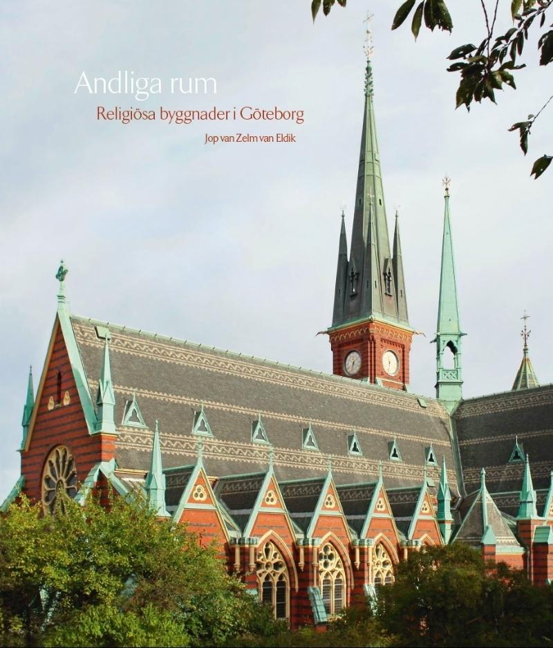 Andliga rum: Religiösa byggnader i Göteborg