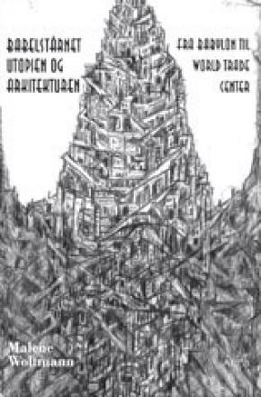 Babelstårnet - utopien og arkitekturen