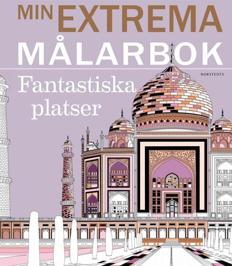 Min extrema målarbok: fantastiska platser