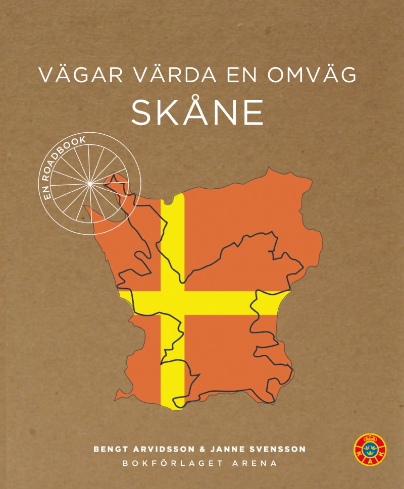 Vägar värda en omväg: Skåne