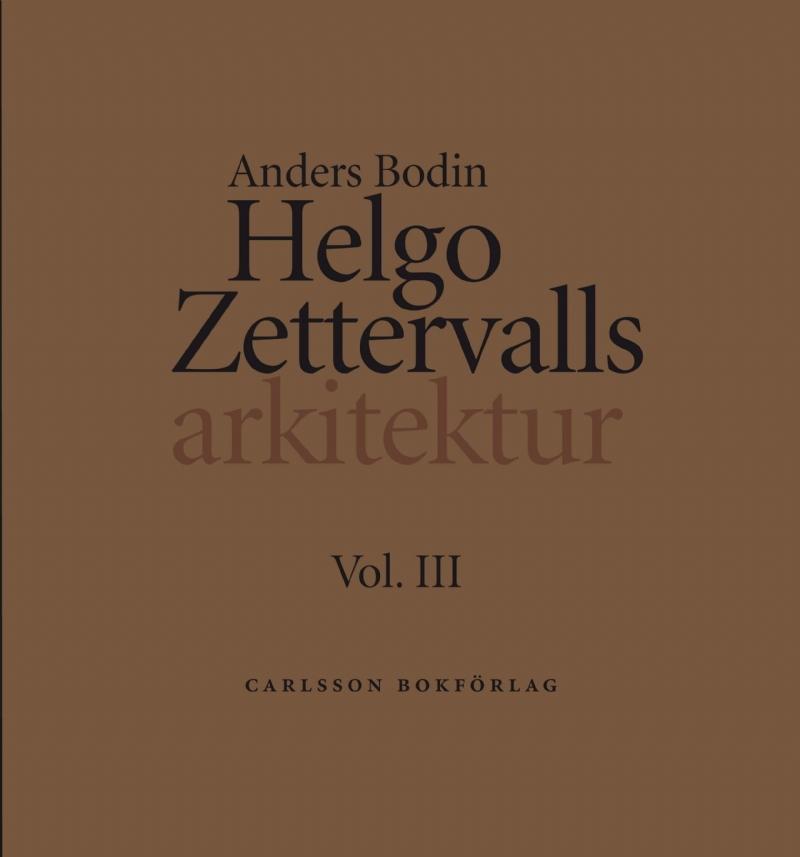 Helgo Zettervalls arkitektur (4 delar)