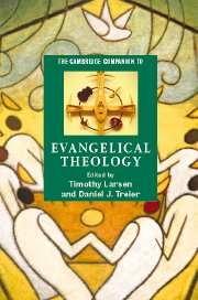 Cambridge Companion to Evangelical Theology
