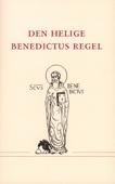 Den helige Benedictus regel