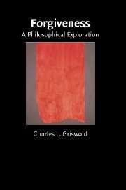 Forgiveness: A Philosophical Exploration