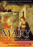 Mary Grace and Hope in Christ: the Seattle Statement (ARCIC)