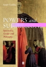 Powers and Submission - Spirituality, Philosophy and Gender