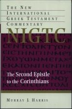 Second Epistle to the Corinthians - New International Greek Testament Commentary
