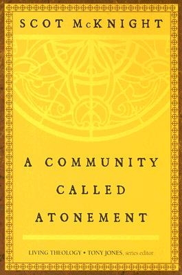 Community Called Atonement
