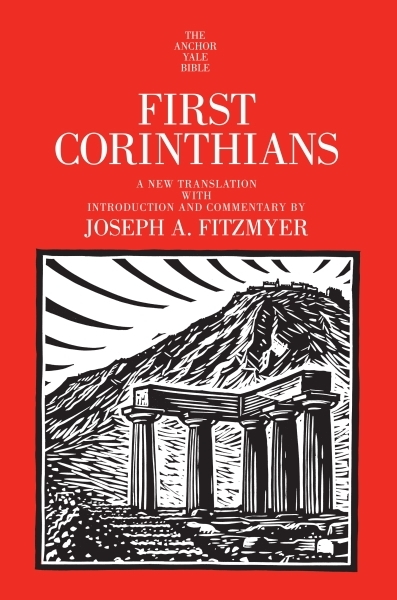 Corinthians, First: ( Anchor Yale Bible Commentary)