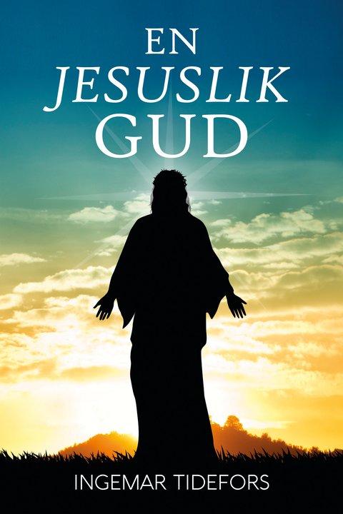 En Jesuslik Gud