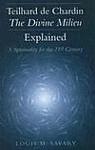 Teilhard de Chardin 'The Divien Milieu' Explained - a Spirituality for the 21st Century