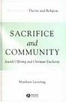 Sacrifice and Community: Jewish Offering and Christian Eucharist