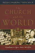 Church and the World: Gaudium et Spes, Inter Mirifica - Rediscovering Vatican II