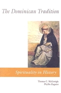 Dominican Tradition: Spirituality in History