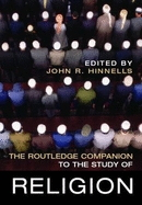 Routledge Companion to the Study of Religion