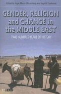 Gender, Religion and Change in the Middle East: Two Hundred Years of History