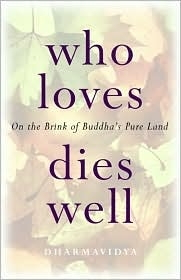 Who loves dies well:  On the Brink of Buddha's Pure Land
