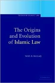 Origins and Evolution of Islamic Law