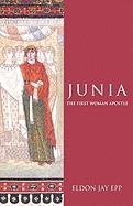 Junia the First Woman Apostle