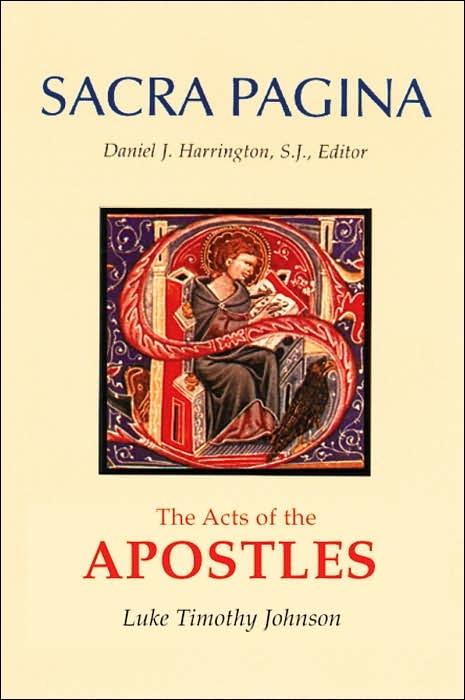 Acts of the Apostles: Sacra Pagina 5 (Harrington, Daniel J. Editor)