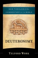 Deuteronomy - SCM Theological Commentary on the Bible series