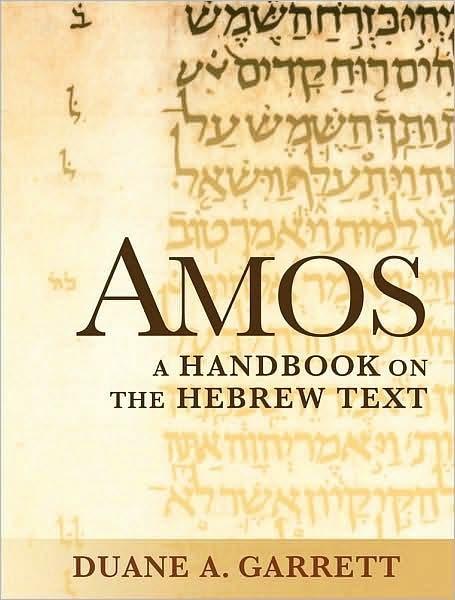 Amos: A Handbok on the Hebew Text