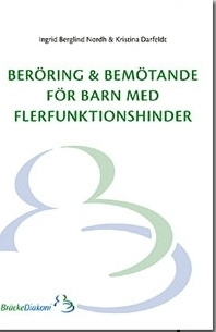 Beröring och bemötande för barn med flerfunktionshinder