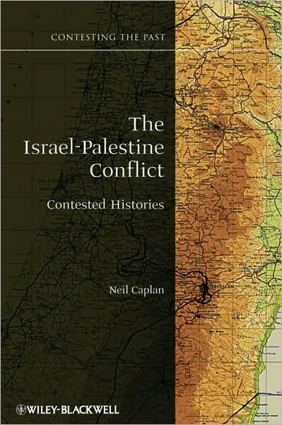 Israel - Palestine Conflict: Contested Histories